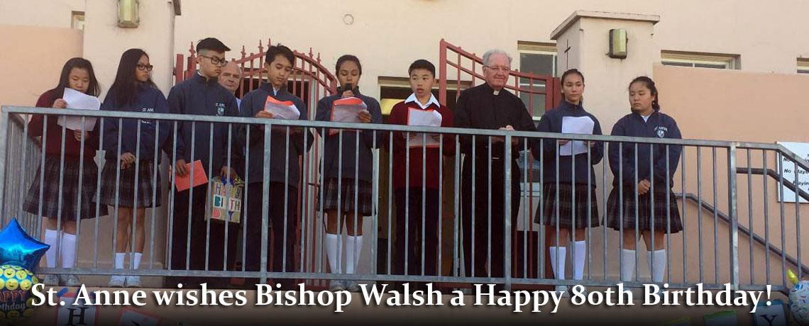 St. Anne Celebrates Bishop Walsh's 80th Birthday.